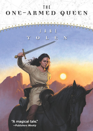 The One-Armed Queen (Great Alta, #3)  by  Jane Yolen