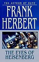 The Eyes Of Heisenberg Frank Herbert