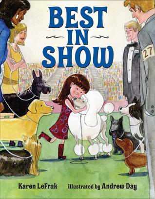 Best in Show  by  Karen LeFrak