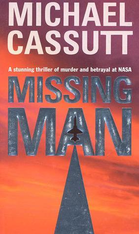 Missing Man  by  Michael Cassutt