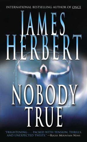 Nobody True James Herbert