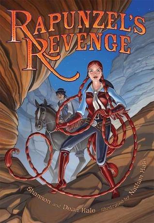 Rapunzels Revenge  by  Shannon Hale