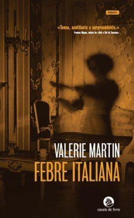 Febre italiana  by  Valerie Martin