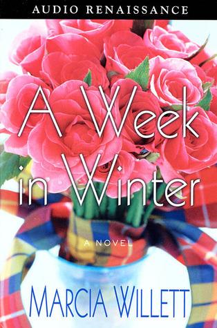 A Week in Winter: A Novel  by  Marcia Willett