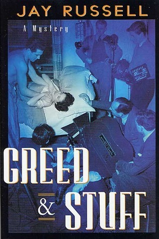 Greed and Stuff (Marty Burns, #3) Jay Russell