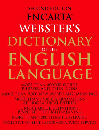 Encarta Websters Dictionary of the English Language: Second Edition  by  Anne Soukhanov