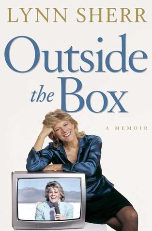 Outside the Box: A Memoir  by  Lynn Sherr