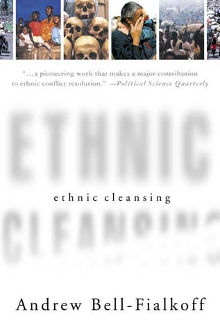 Ethnic Cleansing Andrew Bell-Fialkoff