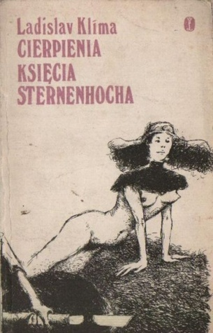Cierpienia księcia Sternenhocha Ladislav Klíma