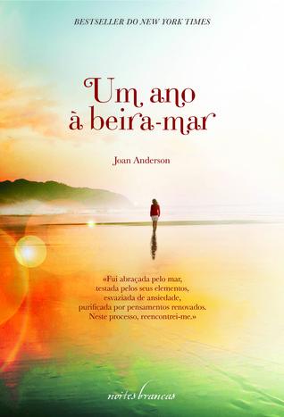 Um Ano à Beira-Mar Joan  Anderson