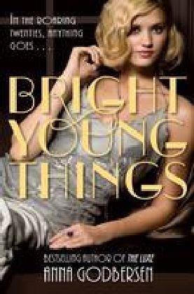 Bright Young Things (Bright Young Things, #1)  by  Anna Godbersen