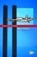 Americký problém Ken Kalfus
