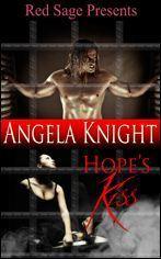 Hopes Kiss Angela Knight