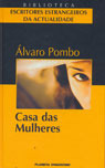 Casa das mulheres  by  Álvaro Pombo
