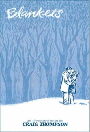 Blankets: An Illustrated Novel  by  Craig Thompson