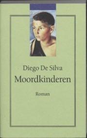 Moordkinderen  by  Diego De Silva