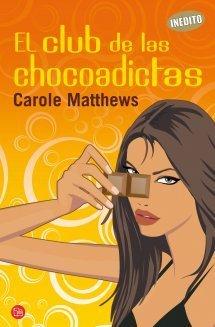 El club de las chocoadictas Carole Matthews