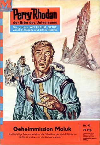 Perry Rhodan 92: Geheimmission Moluk (Perry Rhodan - Heftromane, #92)  by  William Voltz