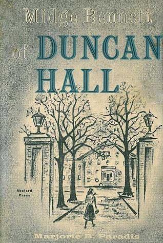 Midge Bennett of Duncan Hall (Midge Bennett, #1) Marjorie B. Paradis