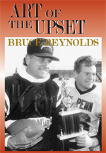 Art of the Upset  by  Bruce Reynolds