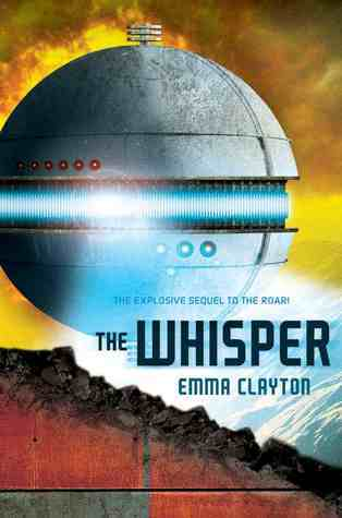 The Whisper (The Roar, #2) Emma Clayton