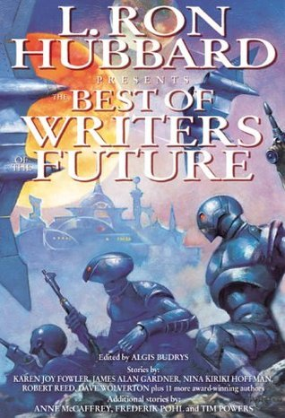 L. Ron Hubbard Presents The Best of Writers of the Future  by  Algis Budrys