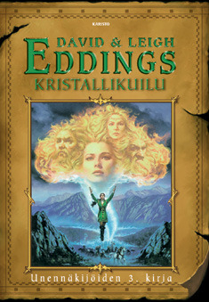 Kristallikuilu (Unennäkijöiden kirja, #3) David Eddings