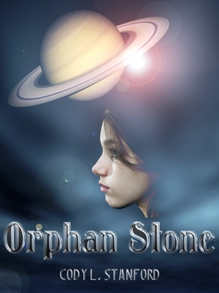 Orphan Stone  by  Cody L. Stanford