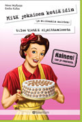 Mitä jokaisen kotiäidin (ja muiden naisten) tulee tietää sijoittamisesta  by  Ninni Myllyoja