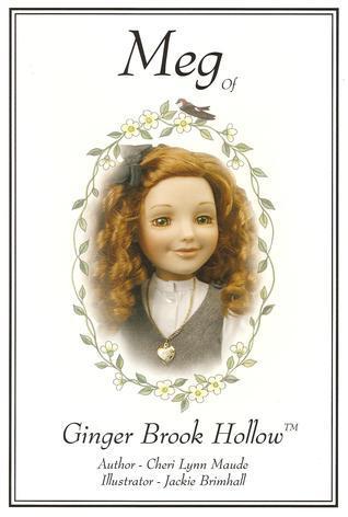 Meg of Ginger Brook Hollow  by  Cheri Lynn Maude