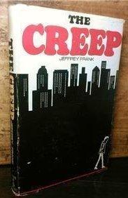 The Creep  by  Jeffrey Frank