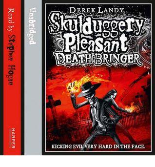 Death Bringer (Skulduggery Pleasant, #6) Derek Landy