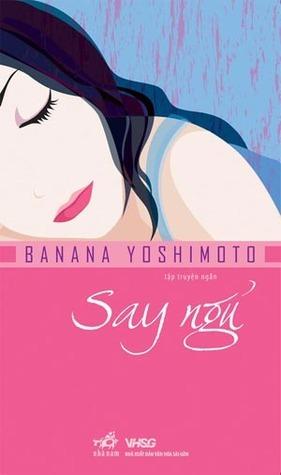 Say ngủ Banana Yoshimoto