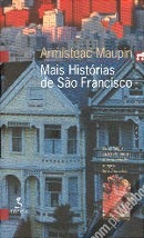 Mais Histórias de São Francisco (Histórias de São Francisco, #2)  by  Armistead Maupin