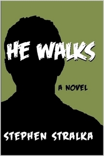 He Walks  by  Stephen Stralka