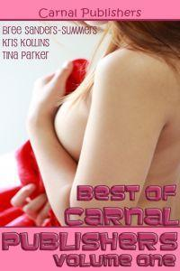 Best of Carnal Publishers, Volume One Bree Sanders-Summers