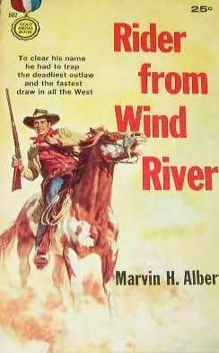 Rider from Wind River Marvin H. Albert