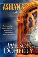 Ashlyns Radio  by  Norah Wilson