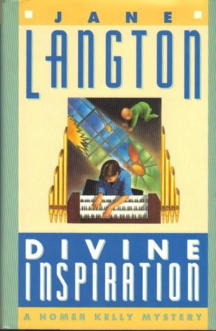 Divine Inspiration (Homer Kelly Mystery #10)  by  Jane Langton