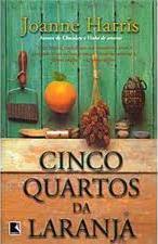 Cinco Quartos da Laranja  by  Joanne Harris