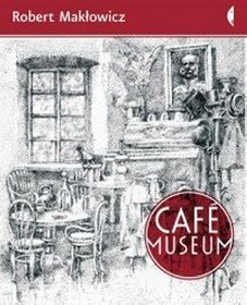 Café Museum  by  Robert Makłowicz