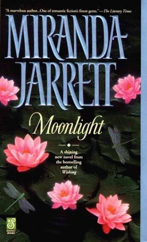 Moonlight  by  Miranda Jarrett