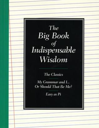 The Big Book of Indispensable Wisdom Jamie Buchan