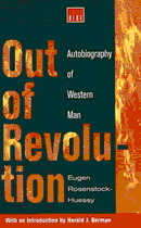 Out Of Revolution:  Autobiography Of Western Man Eugen Rosenstock-Huessy