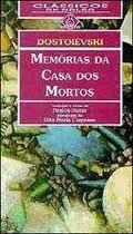 Memórias da Casa dos Mortos  by  Fyodor Dostoyevsky