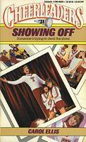 Showing Off (Cheerleaders, #31)  by  Carol Ellis