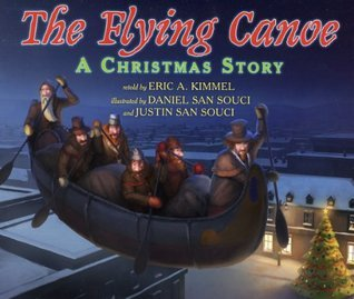 The Flying Canoe: A Christmas Story  by  Eric A. Kimmel
