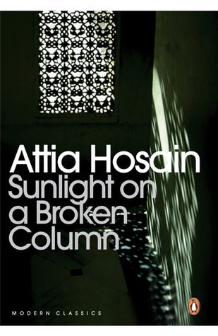 Sunlight On A Broken Column Attia Hosain