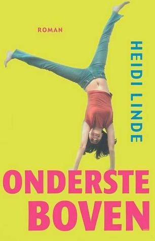 Ondersteboven  by  Heidi Linde