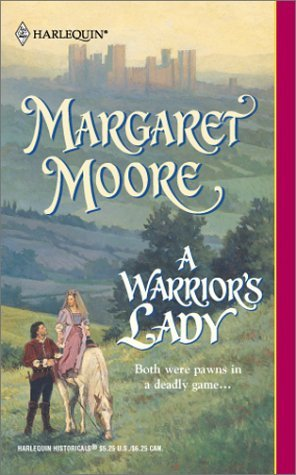 A Warriors Lady (Warrior, #14)  by  Margaret Moore